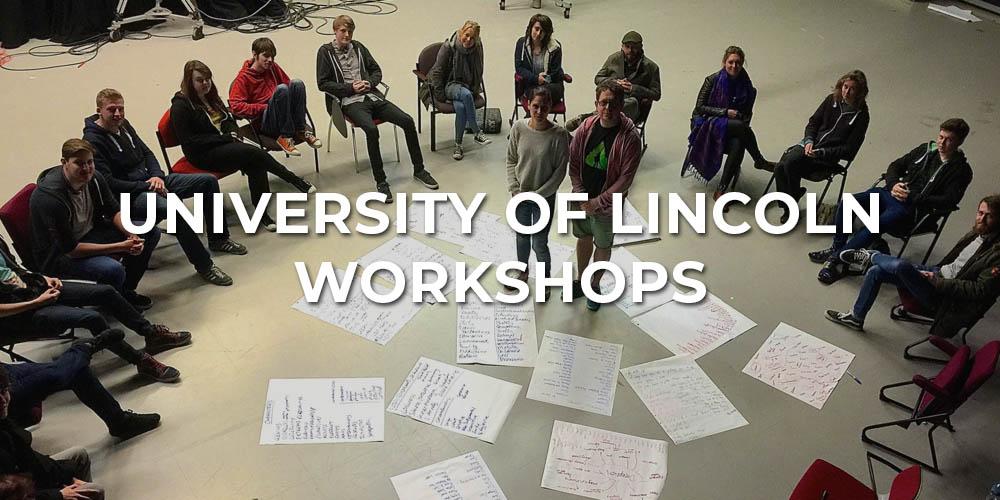 University of Lincoln Workshops