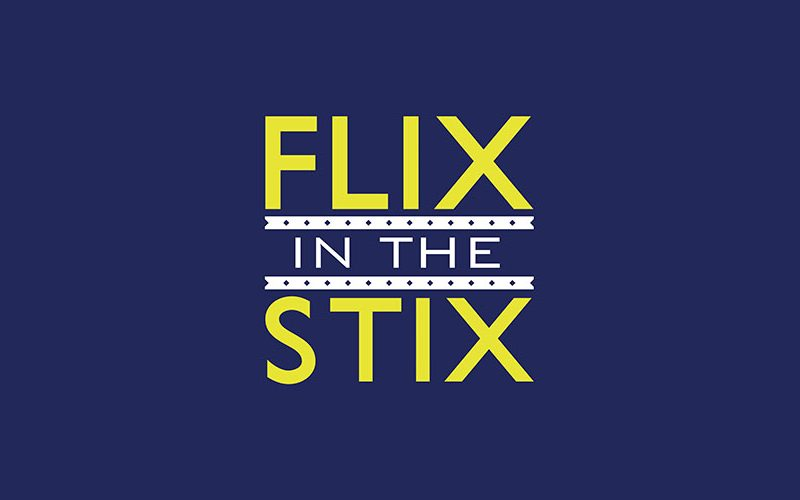 Flix in the Stix
